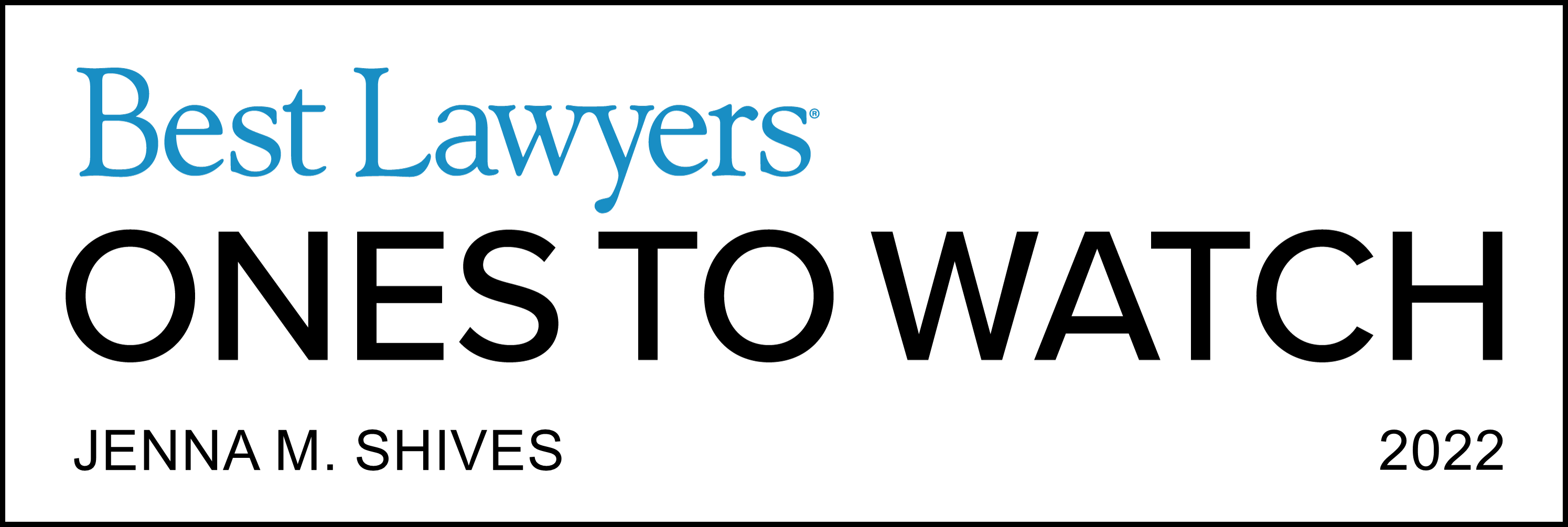 Jenna Shives Best Lawyers Ones to Watch 2022 Commercial Litigation