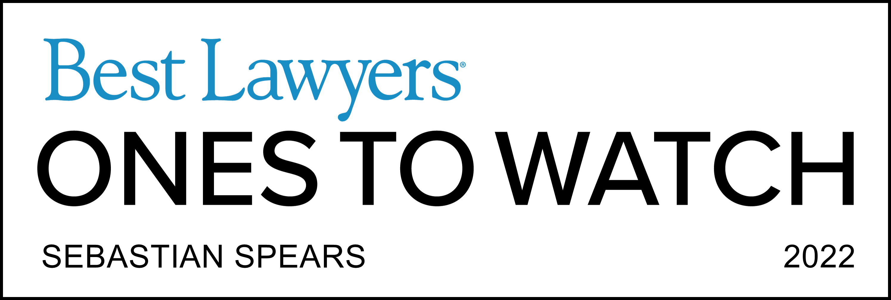Sebastian Spears Best Lawyers Ones to Watch 2022 Real Estate Law and Banking and Finance